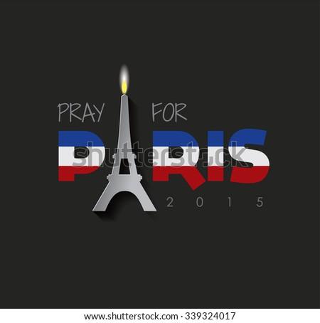 Pray For PARIS. FRANCE - stock vector