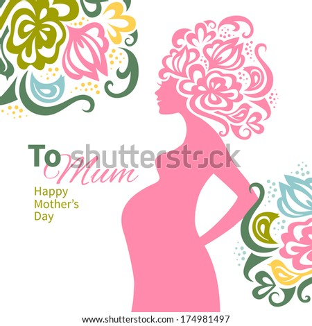 Pregnant woman silhouette with floral background. Card of Happy Mother's Day - stock vector