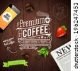 Premium coffee advertising poster. Typography design on a wooden background with newspaper, smartphone, coffee beans, strawberry and ribbon. Vector illustration.  - stock vector