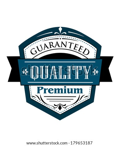 Premium Guaranteed Quality label design in blue and white with a shield containing text with a superimposed ribbon banner bearing the word  Quality - stock vector
