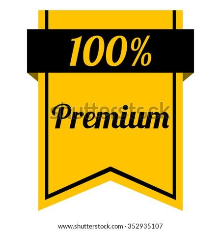 Premium 100% label - stock vector