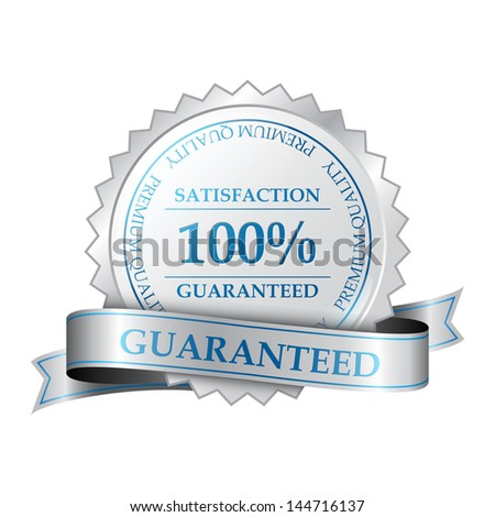 Premium quality and customer 100% satisfaction guarantee label - stock vector