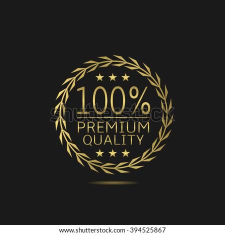 Premium quality badge. Golden laurel wreath, Vector illustration - stock vector