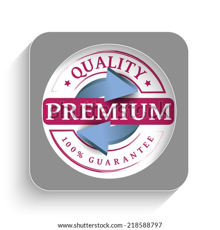 Premium quality guaranteed label with arrows - stock vector
