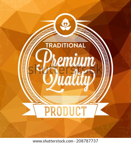 Premium Quality Label - stock vector