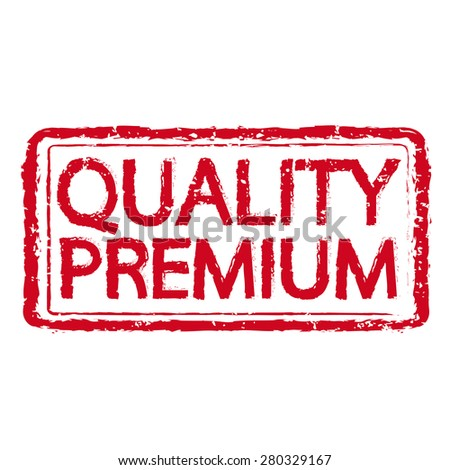 Premium quality rubber stamp text illustration - stock vector