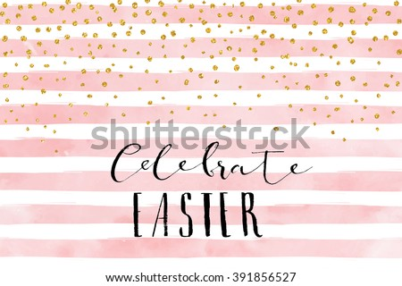 Pretty Easter card template. Gold glitter confetti on striped watercolor background. Vector illustration. - stock vector