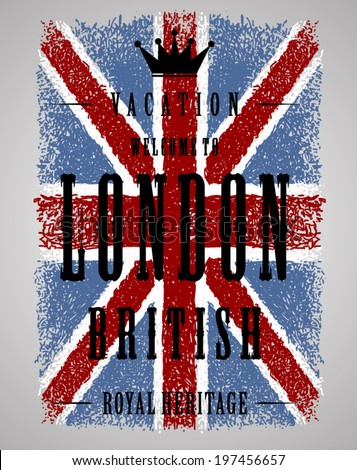 PRINT british GRUNGE flag with vacation to london text - stock vector