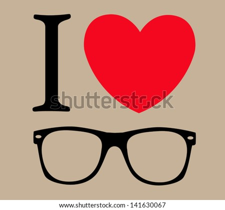 print I love sunglasses vector illustration background - stock vector