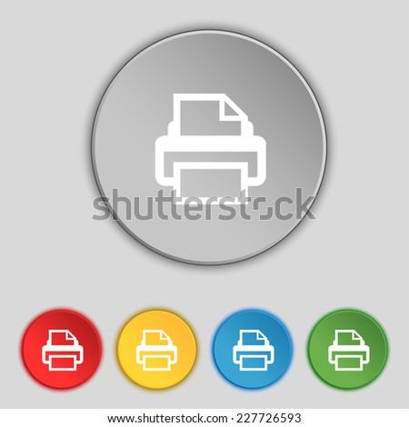 Print sign icon. Printing symbol. Set colourful buttons. Vector illustration - stock vector