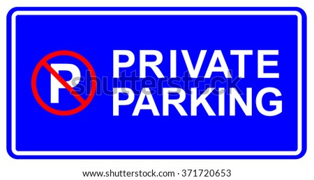 Private parking vector sign no parking - stock vector