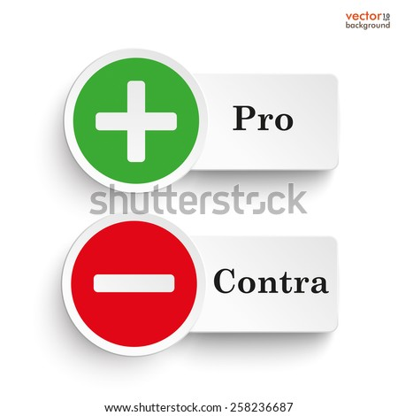 Pro and contra round icons on the white background. Eps 10 vector file. - stock vector