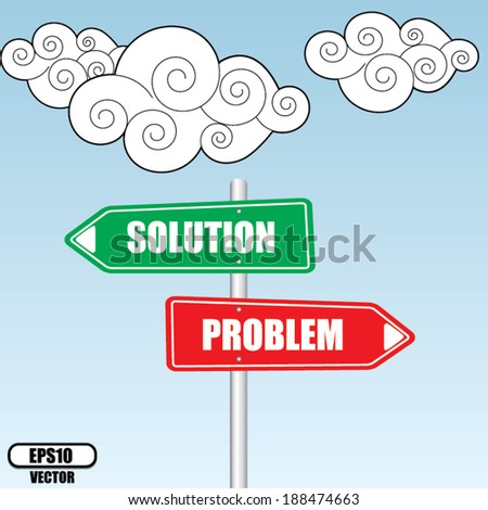 Problems and Solutions Direction sign over sky and cloud background - vector illustration. - stock vector