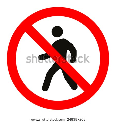 Prohibition No Pedestrain Sign Vector - stock vector
