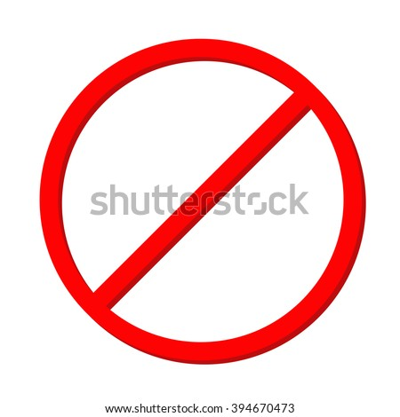 Prohibition no symbol Red round stop warning sign Template Isolated on white background. Flat design Vector illustration - stock vector