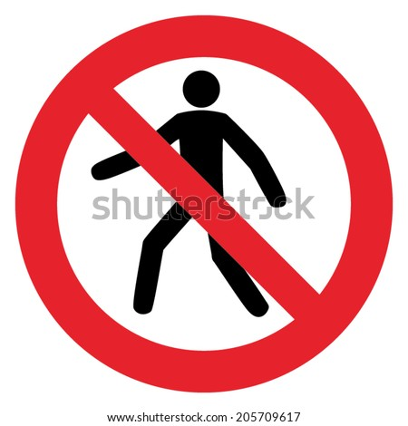 Prohibition sign NO PEDESTRIAN or DO NOT THROUGH - stock vector
