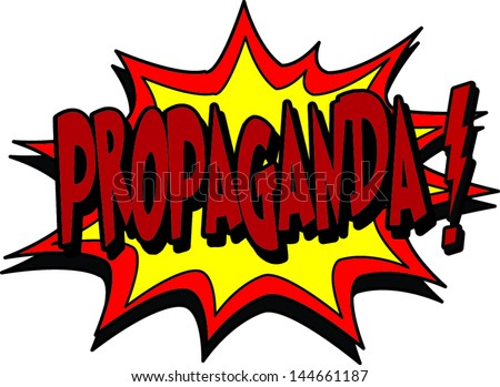 propaganda - stock vector