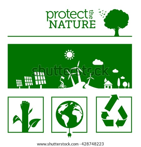 Protect the nature & green energy concept illustrations. - stock vector