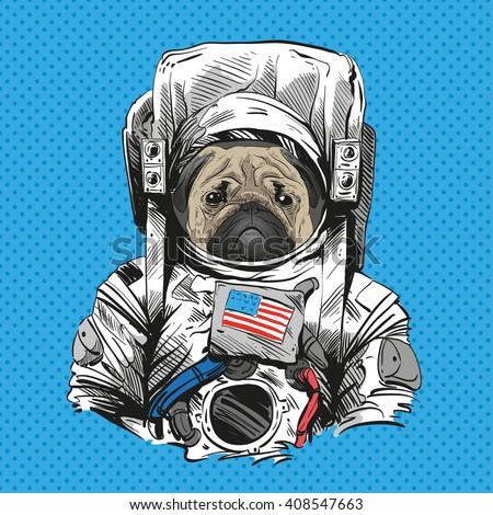 Pug dog in astronaut suit. Hand drawn vector illustration - stock vector