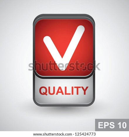 Quality icon. Vector button - stock vector