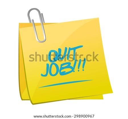 quit job message quit job message post illustration design over whitepost illustration design over white - stock vector
