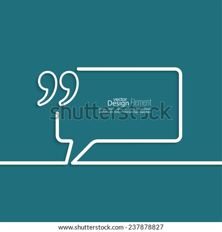 Quotation Mark Speech Bubble  and Chat symbol. Outline. - stock vector