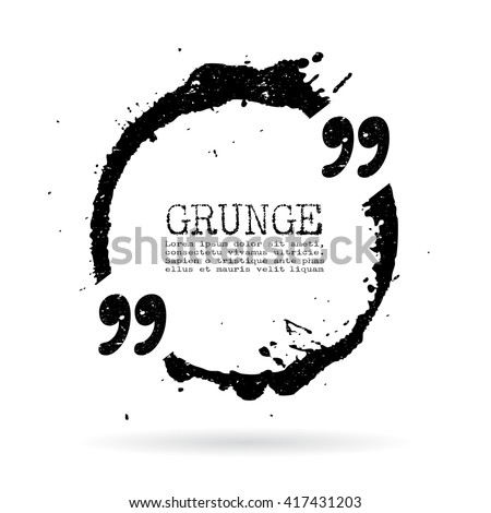 Quote grunge circle vector illustration isolated on white background - stock vector