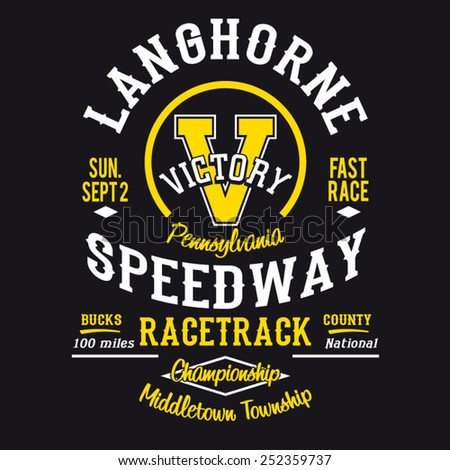 Racing  speedway typography, t-shirt graphics, vectors - stock vector