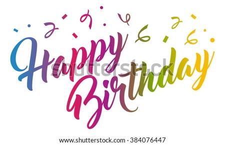 Rainbow Birthday hand lettering calligraphy - stock vector