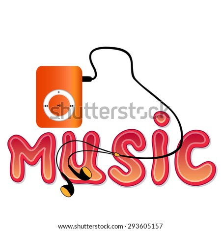 Real orange mp3 player with headphones and word 'MUSIC' isolated on white background. Vector illustration - stock vector