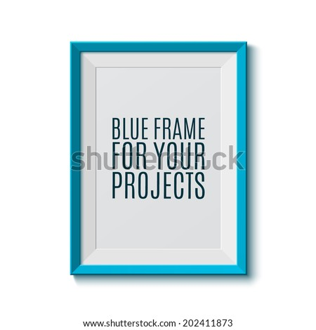 Realistic blue frame. Perfect for your presentations Vector illustration - stock vector