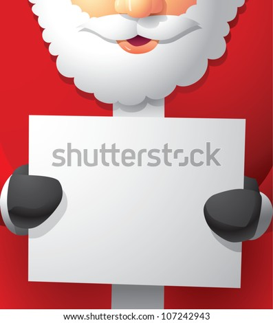 Realistic cartoon illustration of Santa Claus holding a blank white paper sign with plenty of room for your own content. - stock vector