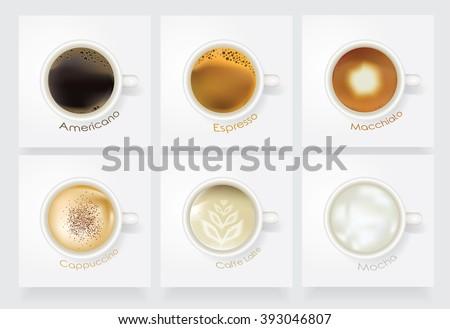 Realistic coffee vector icon set. Caffe Americano, Espresso, Macchiato, Cappuccino, Caffe Latte and Mocha isolated on light background in white ceramic mugs. Top view perspective - stock vector