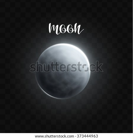 Realistic glowing Moon planet Isolated. Glow with transparency on black background. Lighting effects. Glowing planet. Realistic space object. Universe. Solar system. Planet for design. Space - stock vector