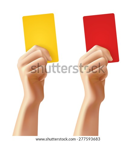 Realistic human hands holding red and yellow foul soccer cards isolated vector illustration - stock vector