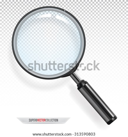 Realistic transparent magnifying glass. Adaptive transparency vector. - stock vector