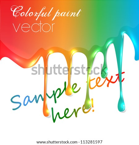 realistic vector colorful paint trickling - stock vector