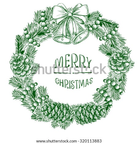 Realistic vintage engraving wreath of fir branches and pine cones, handwritten inscription Merry Christmas,  Christmas ball, beads beads isolated on white background. Christmas and New Year design - stock vector