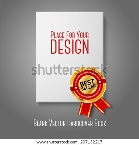 Realistic white blank hardcover book, front view with golden and red best seller label. Isolated on grey background for design and branding. Vector - stock vector