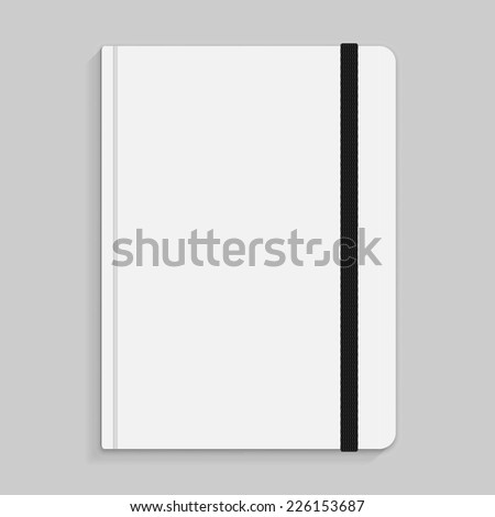 Realistic white copybook with elastic band bookmark. Diary author for office information. Concept design gray planner for college. Closed textbook. Abstract vector illustration on background. EPS10 - stock vector