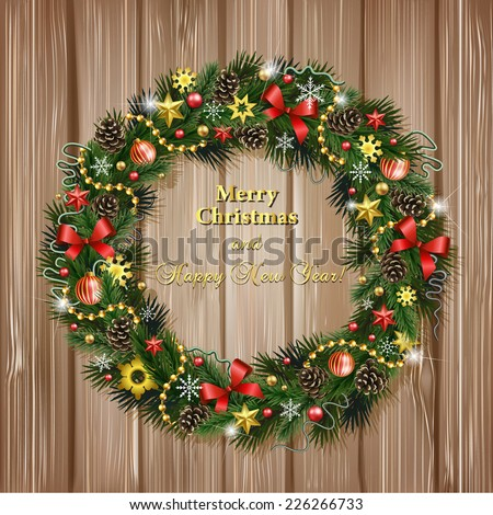 Realistic wreath of fir branches on wood background. Christmas and New Year design elements: snowflakes, branches, pine cones, ribbons, stars, garlands, beads - stock vector