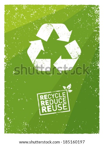 Recycle, reduce, reuse organic eco friendly vector design element - stock vector