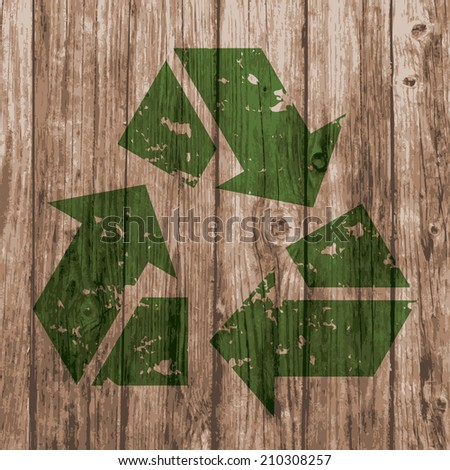recycle sign in green stamp style  isolated on realistic natural plank wood texture background. vector illustration. recycling ecological, environmental protection concept. - stock vector