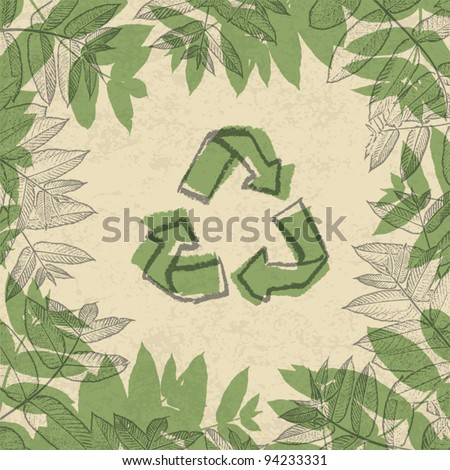 Recycle symbol, printed on reuse paper. In frame of leaves. vector illustration, EPS10. - stock vector
