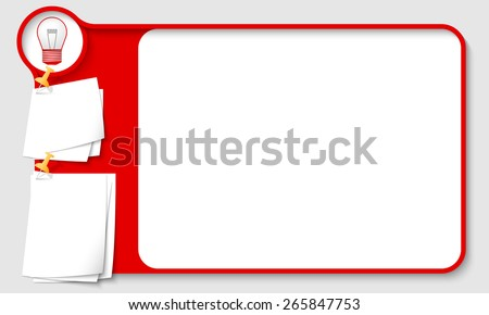 Red abstract frame for your text with bulb and  papers for remark - stock vector