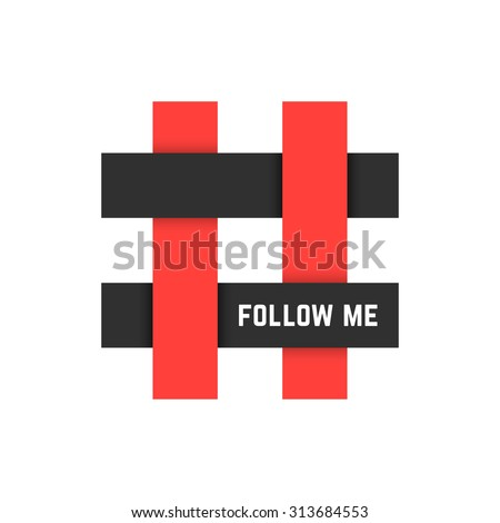 red and black hashtag icon with follow me text. concept of micro blogging, pr, popularity, blogger, grille. isolated on white background. flat style trend modern logotype design vector illustration - stock vector