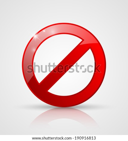 Red and glossy prohibition sign on pale grey background - stock vector