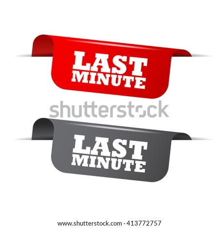 Red and gray vector illustration isolated sticker banner last minute two versions. This element is well adapted to web design. - stock vector