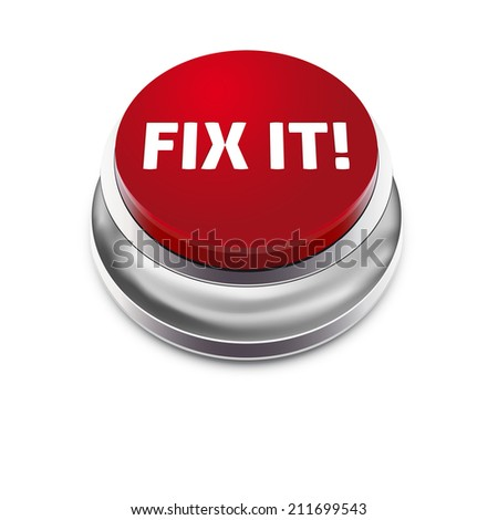 Red button FIX IT - isolated on white background - vector illustration - stock vector