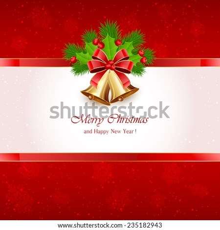 Red Christmas background with golden bells, red bow, Holly berries and fir tree branches, illustration. - stock vector